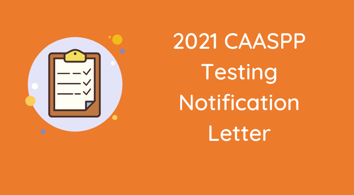 2021 CAASPP Testing Letter